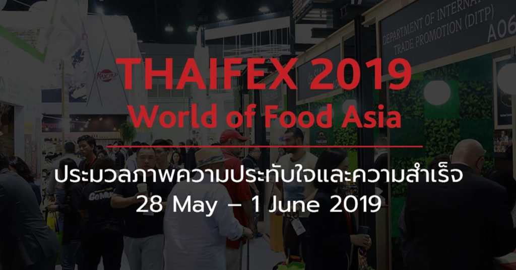 Thaifex-World of Food Asia 2019