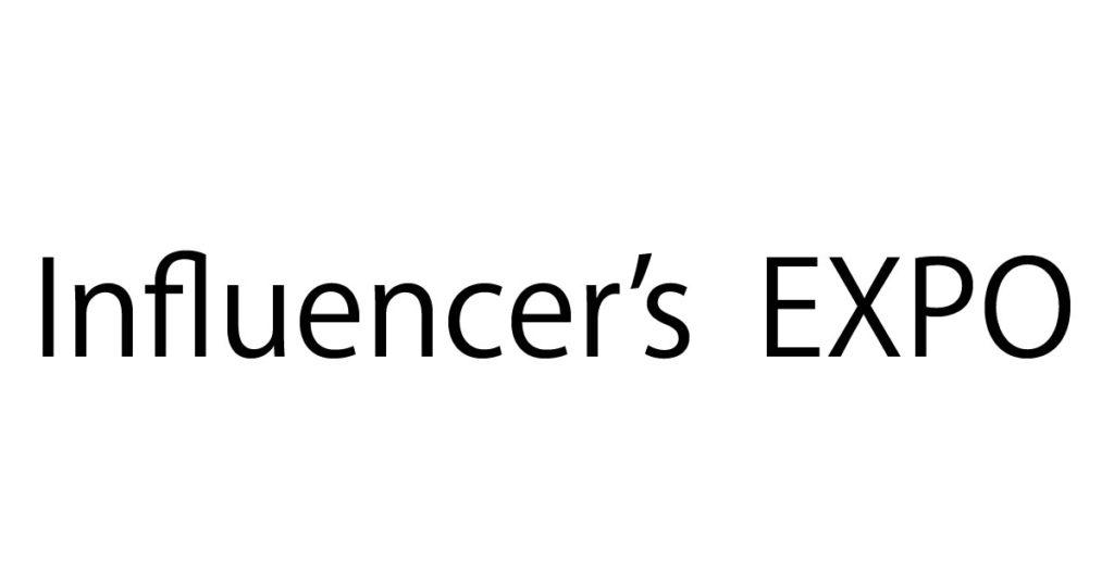 Influencer's EXPOに参加します